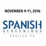 Fapae premiará serie y formato español durante los Spanish Screenings – Sevilla TV