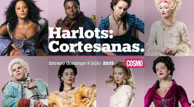 'Harlots: Cortesanas', estreno en Cosmo