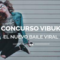 Vibuk pone en marcha su nuevo concurso para buscar el próximo gran baile viral