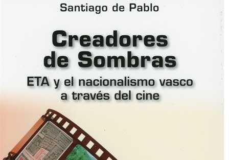 Santiago de Pablo, Premio Muñoz Suay  por su estudio de ETA y el nacionalismo vasco en el cine