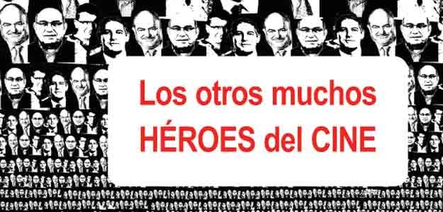 Los otros héroes del cine