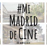 Ciudad de Madrid Film Office y Egeda convocan la 2ª edición de los premios #MiMadriddeCine