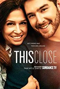 'This Close' temporada 2, estreno en Sundance