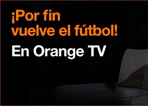 LaLiga y la Champions de la próxima temporada, también se verán en Orange TV