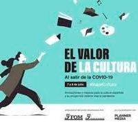 'El valor de la cultura' analizará el sector cultural tras el coronavirus