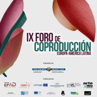 Dieciocho proyectos se presentarán en el IX Foro de Coproducción Europa-América Latina