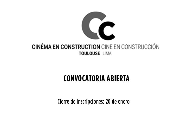 Convocatoria del Cine en Construcción de Toulouse y Lima