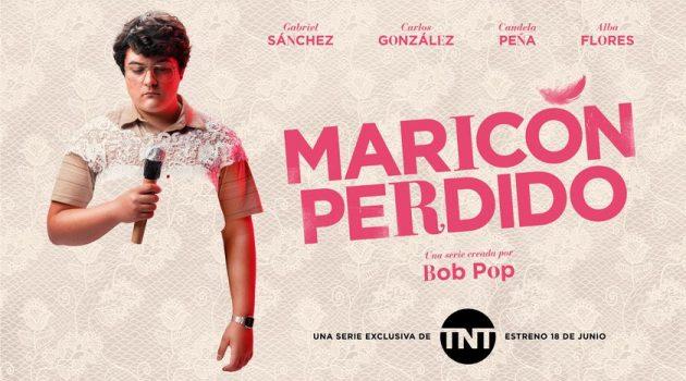 'Maricón Perdido', estreno en TNT