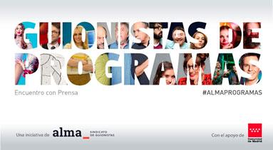 El próximo viernes ALMA celebrará una nueva edición de Guionistas de programas